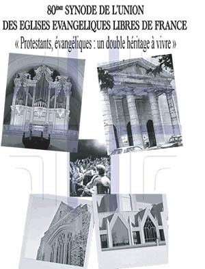Protestants, évangéliques, un double héritage à vivre